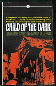 Child of the Dark: The Diary of Carolina Maria de Jesus (Mentor Series)