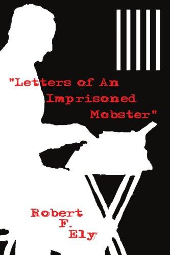 Letters of an Imprisoned Mobster