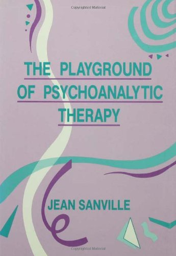 The Playground of Psychoanalytic Therapy