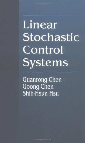 Linear Stochastic Control Systems (Probability and Stochastics Series)