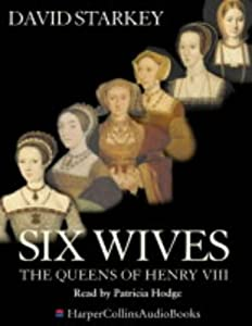 "Cover of ""Six Wives: The Queens of Henry ..."