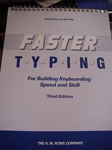 Faster Typing: For Building Keyboarding Speed & Skill (Third Edition)