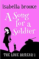 A Song For A Soldier: The Love Bureau Book 1 (English Edition)