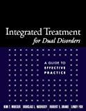 img - for Integrated Treatment for Dual Disorders: A Guide to Effective Practice book / textbook / text book