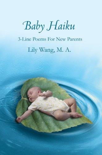 Baby Haiku: 3-Line Poems For New Parents