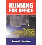 img - for [ Running for Office ] By Faucheux, Ronald A ( Author ) [ 2002 ) [ Hardcover ] book / textbook / text book
