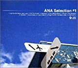 ANA Selection #1