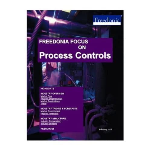 Freedonia Focus on Process Controls The Freedonia Group