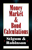 img - for Money Market Bond Calculations (Vol 1) book / textbook / text book