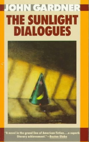 Sunlight Dialogues, JOHN GARDNER
