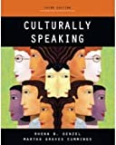 img - for Culturally Speaking [Paperback] [2010] 3 Ed. Rhona B. Genzel, Martha Graves Cummings book / textbook / text book