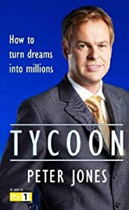 "Cover of ""Tycoon: How to Be REALLY Rich"""
