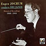 Eugen-Jochum-conducts-Bruckner-:-historical-recordings,-1938-1944