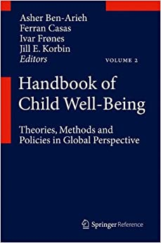 Handbook of Child Well-Being: Theories, Methods and