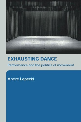 body dance essay performance presence theory Resource papers and fact sheets present in the body the development of a high intensity dance performance fitness test.