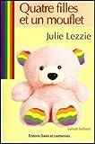 echange, troc LEZZIE Julie - Quatre filles et un mouflet