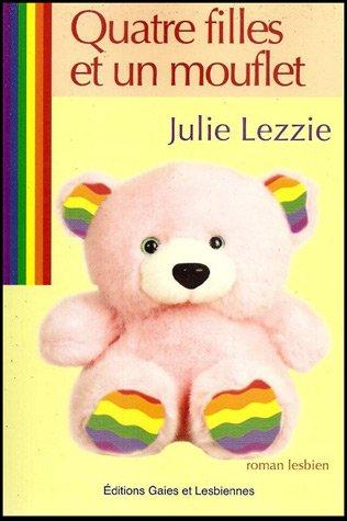 Quatre filles et un mouflet (Julie Lezzie)