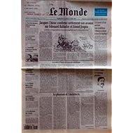 MONDE (LE) [No 15621] du 16/04/1995 - JACQUES CHIRAC CONFIRME NETTEMENT SON AVANCE SUR EDOUARD BALLADUR ET LIONEL...