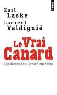 Le vrai Canard : les dessous du Canard enchaîné, Laske, Karl
