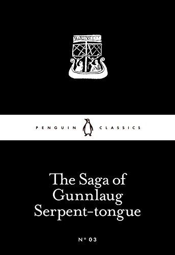 The Saga Of Gunnlaug Serpent-Tongue (Penguin Little Black Classics)