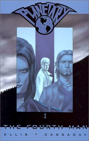 Planetary Vol. 2: The Fourth Man