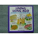 Homes and Houses Long Ago (Finding Out About Series) (0746004508) by Edom, Helen