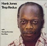 バップ・リダックス / ハンク・ジョーンズ, ジョージ・デュヴィヴィエ, ベン・ライリー (演奏) (CD - 2002)