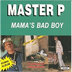 Master P Mama's Bad Boy lyrics