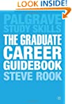 The Graduate Career Guidebook: Advice...