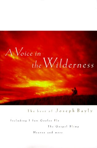 Voice in the Wilderness, JOSEPH BAYLY