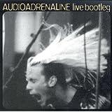 Live Bootleg ~ Audio Adrenaline