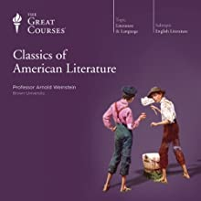 Classics of American Literature Lecture by  The Great Courses Narrated by Professor Arnold Weinstein