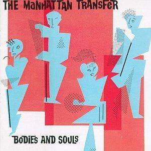 Manhattan Transfer - Bodies and souls (1983) [VINYL] - Zortam Music