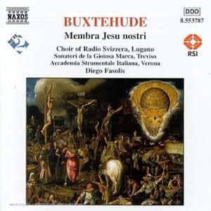 Buxtehude : Membra Jesu nostri