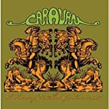 A Hunting We Shall Go - Live In 1974 By Caravan (2008-09-22)