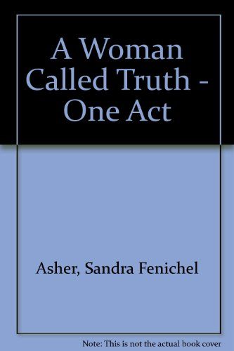 Woman Called Truth : One Act Play