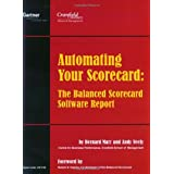 Automating Your Scorecard: The Balanced Scorecard Software Reportby Bernard Marr