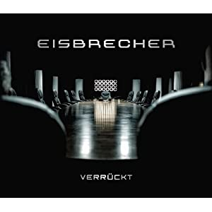 """Eisbrecher Single """"Verrückt"""""""