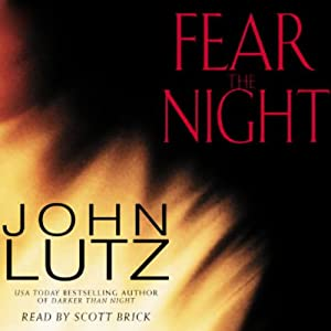 Fear the Night | [John Lutz]