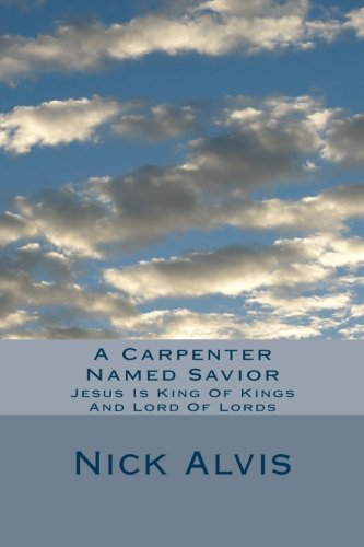 Book: A Carpenter Named Savior by Randolph N. Alvis