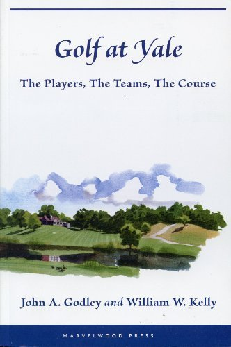 golf-at-yale-the-players-the-teams-the-course-by-john-a-godley-2009-08-01