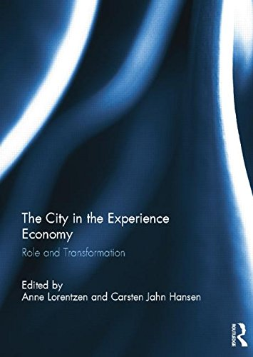 The City in the Experience Economy: Role and Transformation