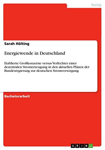 energiewende-in-deutschland-etablierte-grosskonzerne-versus-verfechter-einer-dezentralen-stromerzeug