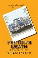 Fenton's Death: Part I, Francine's life.  Part II, Mile Marker 24