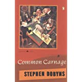 Common Carnage (Poets, Penguin) ~ Stephen Dobyns