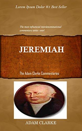 Clarke On Jeremiah Adam Clarke39s Bible Commentary