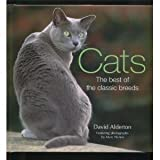 Cats; the Best of the Classic Breeds (The Best of the classic breeds) (0760785007) by Alderton, David