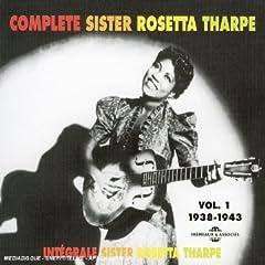 Integrale Sister Rosetta Tharpe, Vol. 1: 1938-1943
