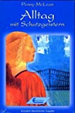 img - for Alltag mit den Schutzgeistern book / textbook / text book