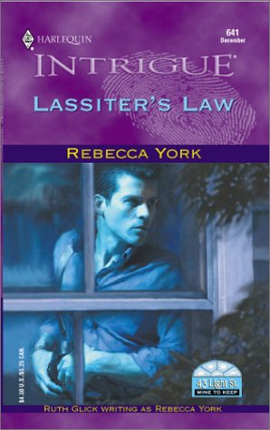 Lassiter'S Law (43 Light Street/Mine To Keep) (Harlequin Intrigue, No. 641), Rebecca York